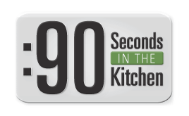 90 seconds in the kitchen