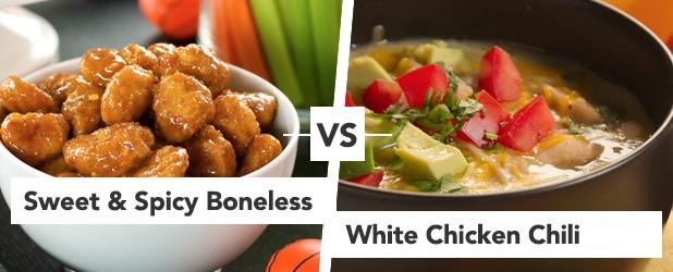 Spicy Boneless Wings vs White Chicken Chili