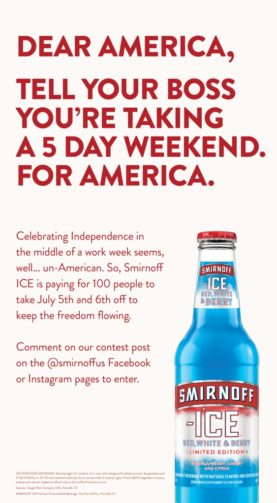 Ad appearing in the June 25 issue of the New York Times announcing the Smirnoff Ice Fourth of July national sweepstakes to win a chance for five hundred dollars.