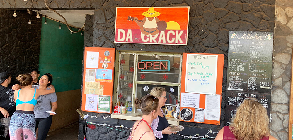 If you have time, stop and try a burrito at Da Crack—just outside the Kukui'ula Local Market.