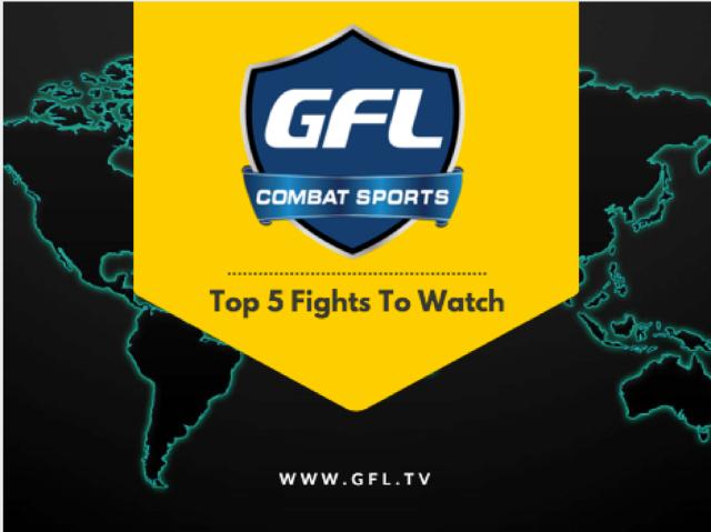 gfl-top-5-fights-to-watch