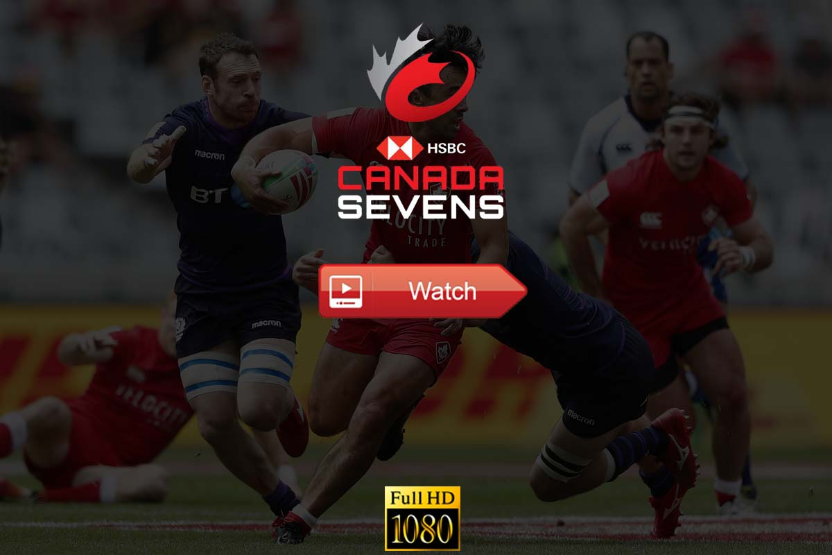 Canada Rugby Sevens Live Stream