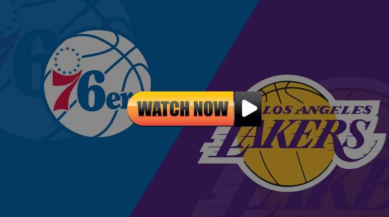 Lakers vs 76ers Live Stream Reddit