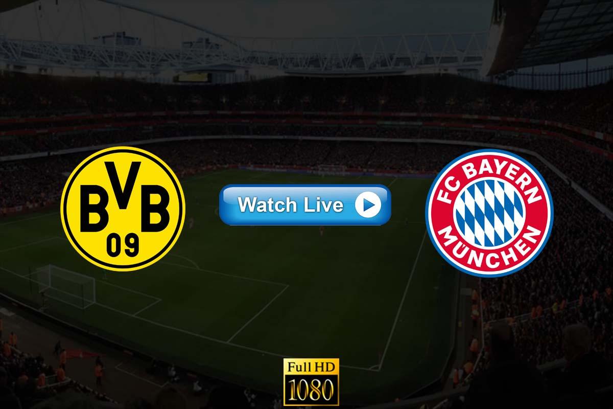 Borussia Dortmund vs Bayern Munich live streaming Reddit
