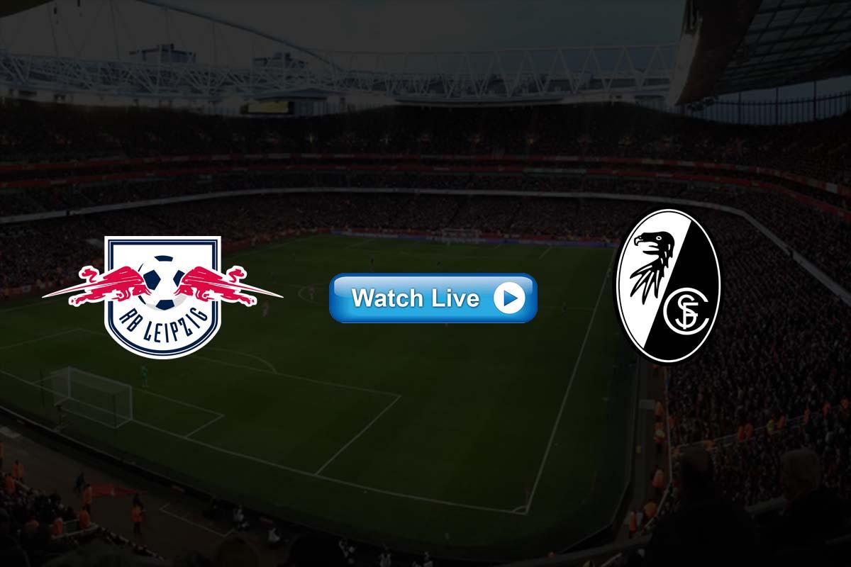 RB Leipzig vs SC Freiburg live streaming Reddit