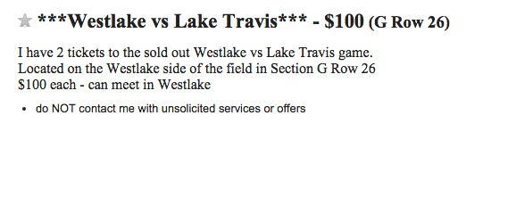 A Craigslist user posted tickets for Friday's Westlake-Lake Travis game for $100 apiece (Photo: Craigslist)